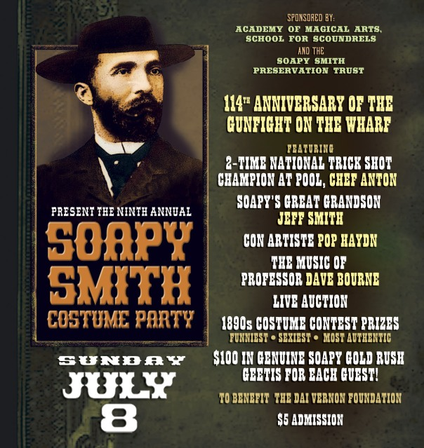 Ninth Annual Soapy Smith Night at the Magic Castle